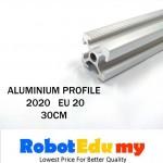 Aluminium Profile 2020 EU 20 ( 30cm /  40cm / 50cm/100cm)